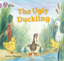 Collins Big Cat: The Ugly Duckling: Band 00/Lilac av James Mayhew (Heftet)