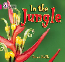 In the Jungle av Becca Heddle (Heftet)