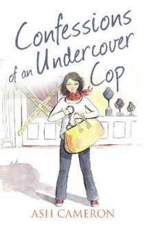 Confessions of an Undercover Cop av Ash Cameron (Heftet)