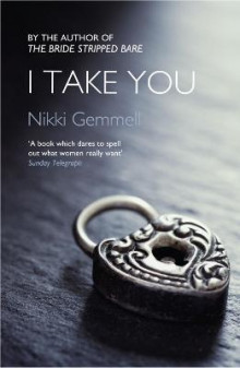 I Take You av Nikki Gemmell (Heftet)