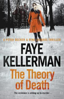The Peter Decker and Rina Lazarus Crime Thrillers: The Theory of Death av Faye Kellerman (Heftet)