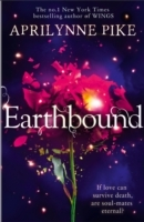 Earthbound av Aprilynne Pike (Heftet)