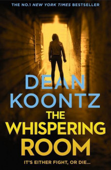 The Whispering Room av Dean Koontz (Heftet)