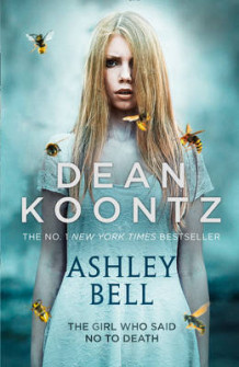 Ashley Bell av Dean Koontz (Innbundet)