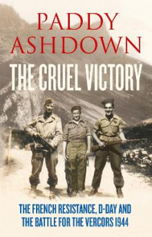 The Cruel Victory av Paddy Ashdown (Innbundet)