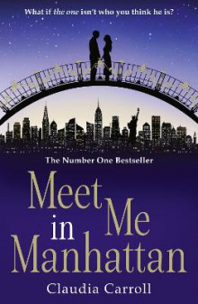 Meet Me in Manhattan av Claudia Carroll (Heftet)