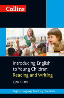Introducing English to Young Children: Reading and Writing av Opal Dunn (Heftet)