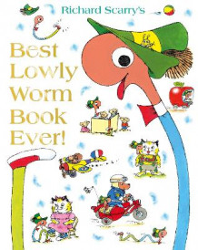Best Lowly Worm Book Ever av Richard Scarry (Innbundet)