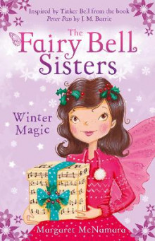 The Fairy Bell Sisters: Winter Magic av Margaret McNamara (Heftet)