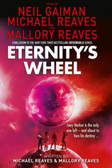 Eternity's wheel av Neil Gaiman og Michael Reaves (Heftet)