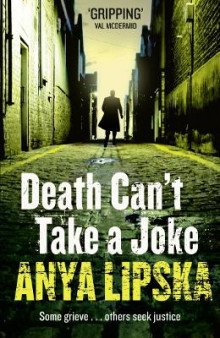 Death Can't Take a Joke av Anya Lipska (Heftet)