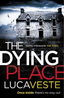 The Dying Place av Luca Veste (Heftet)