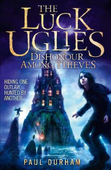 The Luck Uglies (2) - Dishonour Among Thieves av Paul Durham (Heftet)