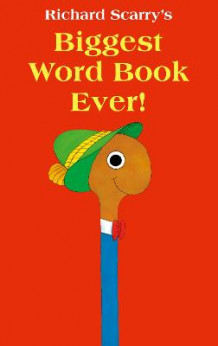 Biggest Word Book Ever av Richard Scarry (Pappbok)