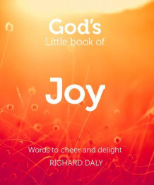 God's Little Book of Joy av Richard Daly (Heftet)