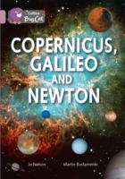 Copernicus, Galileo and Newton: Band 18/Pearl (Heftet)