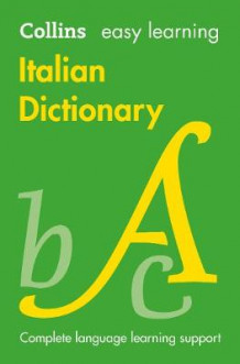 Collins Easy Learning Italian Dictionary [4th Edition] av Collins Dictionaries (Heftet)