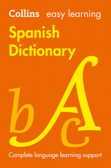 Easy Learning Spanish Dictionary av Collins Dictionaries (Heftet)