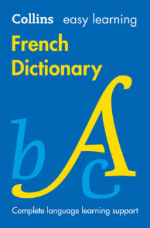 Easy Learning French Dictionary av Collins Dictionaries (Heftet)