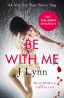 Be With Me av J. Lynn (Heftet)