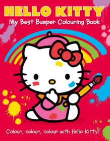 Hello Kitty: My Best Bumper Colouring Book: Hello Kitty: My Best Bumper Colouring Book Part 1 (Heftet)
