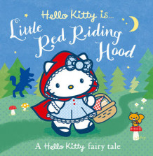 Hello Kitty is... Little Red Riding Hood (Heftet)