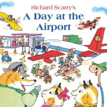 A Day at the Airport av Richard Scarry (Heftet)