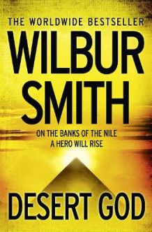 Desert God av Wilbur Smith (Heftet)