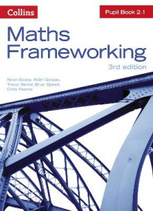 KS3 Maths Pupil Book 2.1 av Kevin Evans, Keith Gordon, Trevor Senior, Brian Speed og Chris Pearce (Heftet)