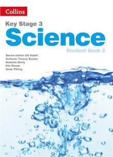 Key Stage 3 Science: Student Book 2 av Sarah Askey, Tracey Baxter, Pat Dower, Ann Pilling, Sunetra Berry og Steve Hall (Heftet)