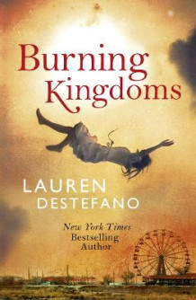 Burning Kingdoms av Lauren DeStefano (Heftet)