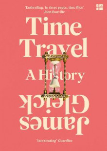 Time Travel av James Gleick (Heftet)