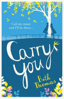 Carry You av Beth Thomas (Heftet)