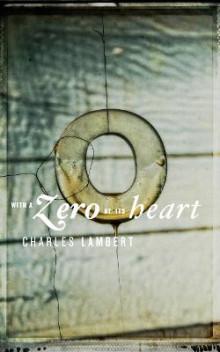 With a Zero at Its Heart av Charles Lambert (Heftet)