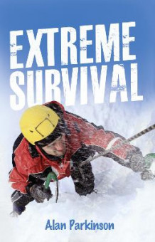 Read on: Extreme Survival av Alan Parkinson (Heftet)