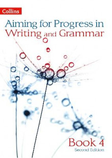 Progress in Writing and Grammar: Book 4 av Caroline Bentley-Davies, Gareth Calway, Robert Francis, Mike Gould, Ian Kirby, Christopher Martin og Keith West (Heftet)