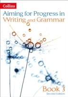 Aiming for: Progress in Writing and Grammar Book 3 av Caroline Bentley-Davies, Gareth Calway, Robert Francis, Mike Gould, Ian Kirby, Christopher Martin og Keith West (Heftet)