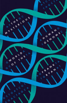 The Mysterious World of the Human Genome av Frank Ryan (Innbundet)