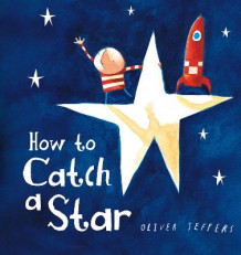 How to Catch a Star av Oliver Jeffers (Pappbok)