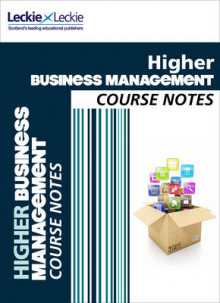 Cfe Higher Business Management Course Notes av Lee Coutts og Leckie & Leckie (Heftet)