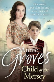 Child of the Mersey av Annie Groves (Heftet)