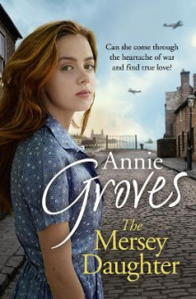 The Mersey Daughter av Annie Groves (Heftet)