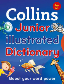 Collins Junior Illustrated Dictionary av Collins Dictionaries (Heftet)