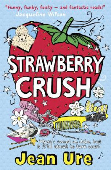 Strawberry Crush av Jean Ure (Heftet)
