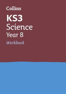 Collins KS3 Revision and Practice - New Curriculum: KS3 Science Year 8 Workbook av Collins KS3 (Heftet)
