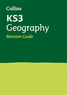 Collins KS3 Revision and Practice - New Curriculum: KS3 Geography Revision Guide av Collins KS3 (Heftet)