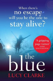The Blue av Lucy Clarke (Heftet)