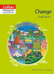 Collins Primary Geography Pupil Book 5: Pupil book 5 av Stephen Scoffham og Colin Bridge (Heftet)