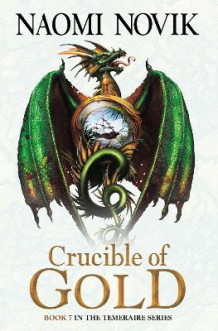 Crucible of Gold av Naomi Novik (Heftet)