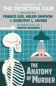 The Anatomy of Murder av The Detection Club, Dorothy L. Sayers, Francis Iles, Freeman Wills Croft, Helen Simpson og John Rhode (Heftet)